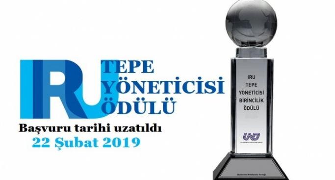 IRU Tepe Yöneticisi Ödülü Başvuruları Uzatıldı / 22 Şubat 2019