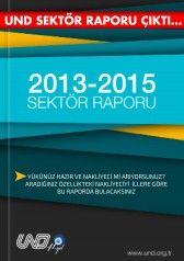 SEKTÖR RAPORU 2013 - 2015