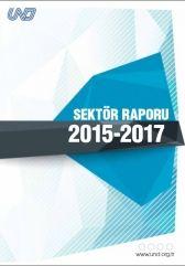 SEKTÖR RAPORU 2015 - 2017