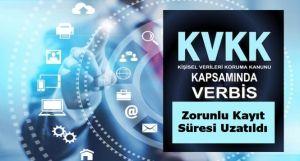 KVK Kapsamında VERBİS'e Zorunlu Kayıt Süresi Uzatıldı