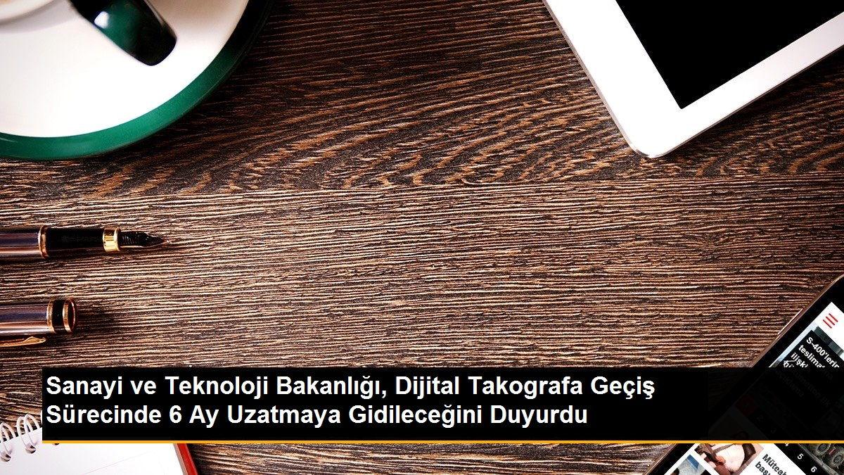 Sanayi ve Teknoloji Bakanlığı'ndan Dijital Takograf ile İlgili Basın Duyurusu