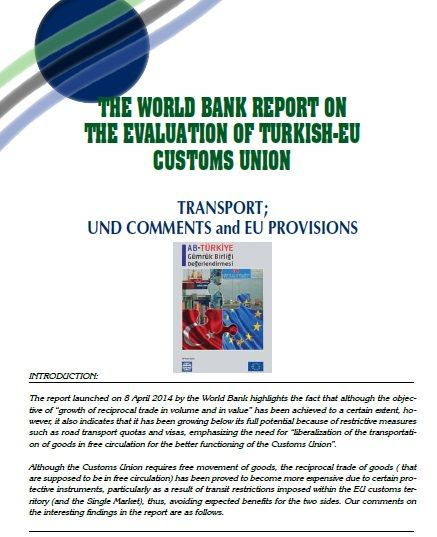 The World Bank Report on The Evaluation of Turkish-EU Customs Union