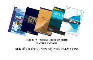 UND Sektör Raporu 2017 - 2020 Yayına Hazırlanıyor. Bilgilerinizi Güncellediniz mi?