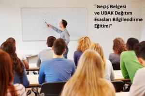 Geçiş Belgesi ve UBAK Dağıtım Esasları Bilgilendirme Eğitimi
