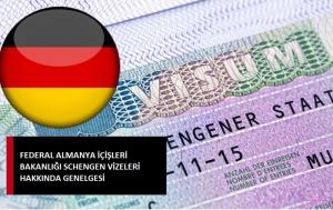 Federal Almanya İçişleri Bakanlığı Schengen Vizeleri Hakkında Genelgesi