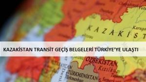 Hazar Güzergahında Geçerli Kazakistan Transit Geçiş Belgeleri Türkiye'ye Ulaştı