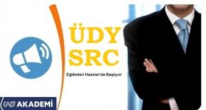 ÜDY ve SRC Eğitimleri Temmuz'da Başlıyor