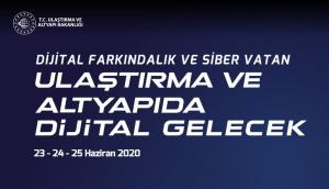 Ulaştırma ve Altyapıda Dijital Gelecek Zirvesi - 23-24-25 Haziran 2020