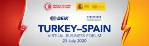 Türkiye-İspanya Sanal İş Forumu 23 Temmuz Tarihinde Gerçekleştirilecek