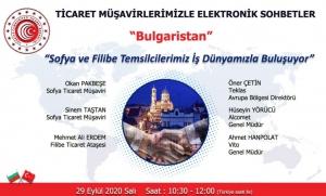 Ticaret Müşavirlerimizle Elektronik Sohbetler - Bulgaristan