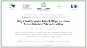 İtalya'daki Organize Lojistik Bölge ve Liman Sistemlerindeki Yatırım Fırsatları Webinarı
