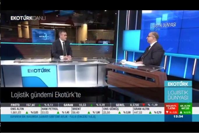 Lojistik Gündemi EkoTürk TV'de Tartışıldı