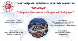 Ticaret Müşavirlerimizle Elektronik Sohbetler - Slovenya