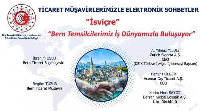 Ticaret Müşavirliklerimizle Elektronik Sohbetler - İsviçre