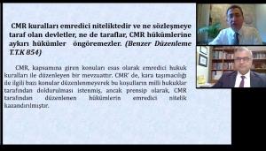 Türk Ticaret Kanunu'nun Taşımaya İlişkin Hükümleri ve CMR Konvansiyonu'nun Yansımaları Konulu Webinar