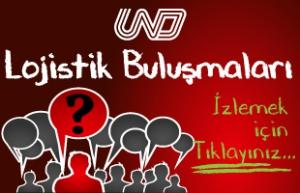 UND LOJİSTİK BULUŞMALARI - WEBİNAR