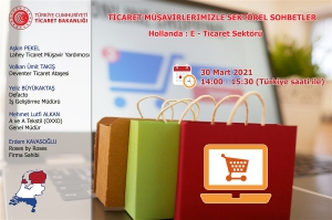 Ticaret Müşavirlerimizle Sektörel Sohbetler: Hollanda-