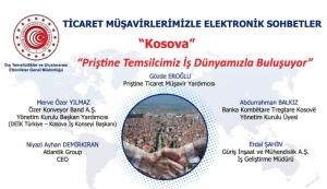 Ticaret Müşavirlerimizle Elektronik Sohbetler-Kosova