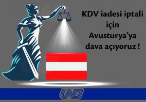 """UND: """"KDV iadesi iptali için Avusturya'ya dava açıyoruz!"""""""