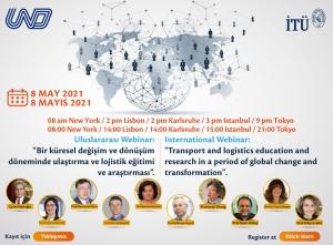 """""""Bir Küresel Değişim ve Dönüşüm Döneminde Ulaştırma ve Lojistik Eğitim ve Araştırması"""" Konulu Çevrimiçi Konferans"""