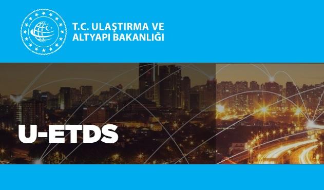 U-ETDS Hakkında Bilgilendirme