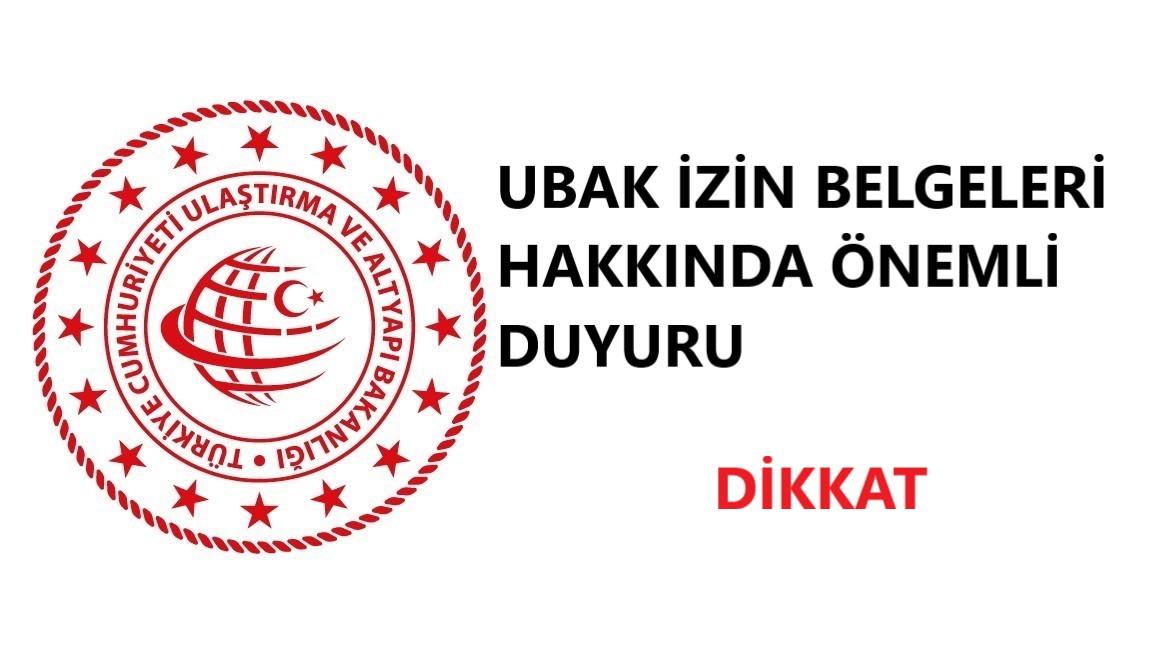 UBAK İzin Belgesi Başvuruları Üçüncü Ülke Evraklarında 31.07.2021 Son Gün