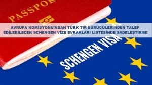 Avrupa Komisyonu'ndan TIR Sürücülerinden Talep Edilebilecek Schengen Vize Evrakları Listesinde Sadeleştirme